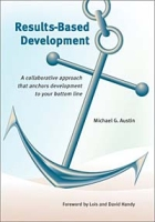 Results-Based Development: A Collaborative Approach That Anchors Development to Your Bottom Line артикул 12615d.