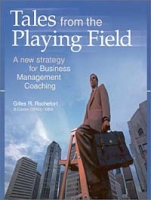 Tales from the Playing Field: A New Strategy for Business Management Coaching артикул 12617d.