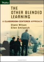 The Other Blended Learning : A Classroom-Centered Approach артикул 12620d.