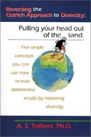 Reversing the Ostrich Approach to Diversity: Pulling your head out of the sand артикул 12664d.
