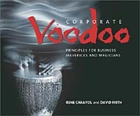 Corporate Voodoo: Business Principles for Mavericks and Magicians артикул 12676d.