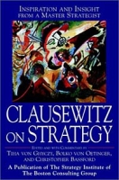 Clausewitz on Strategy : Inspiration and Insight from a Master Strategist артикул 12683d.