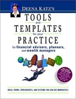Deena Katz's Tools and Templates for Your Practice: For Financial Advisors, Planners, and Wealth Managers артикул 12738d.