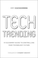 Tech Trending: A Visionary Guide to controlling your Technology Future артикул 12755d.