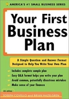 Your First Business Plan: A Simple Question and Answer Format Designed to Help You Write a Plan (4th Edition) артикул 12774d.