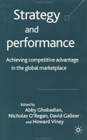 Strategy and Performance: Achieving Competitive Advantage in the Global Marketplace артикул 12787d.