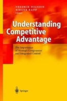 Understanding Competitive Advantage : The Importance of Strategic Congruence and Integrated Control артикул 12789d.