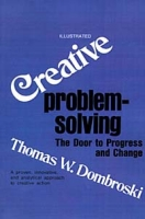 Creative Problem Solving: The Door to Individual Success and Change артикул 12838d.