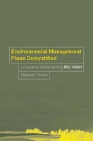Environmental Management Plans Demystified: A Guide to ISO 14001 артикул 12865d.