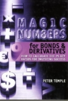 Magic Numbers for Bonds and Derivatives: How to Calculate the 25 Key Ratios for Investing Success артикул 12879d.