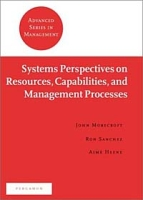 Systems Perspectives on Resources, Capabilities, and Management Processes артикул 12897d.