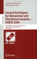 Formal Techniques for Networked and Distributed Systems - FORTE 2004 артикул 12626d.
