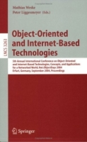 Object-Oriented and Internet-Based Technologies : 5th Annual International Conference on Object-Oriented and Internet-Based Technologies, Concepts, and (Lecture Notes in Computer Science) артикул 12629d.