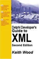 Delphi Developer's Guide to XML, 2nd Edition артикул 12642d.