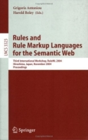 Rules and Rule Markup Languages for the Semantic Web : Third International Workshop, RuleML 2004, Hiroshima, Japan, November 8, 2004, Proceedings (Lecture Notes in Computer Science) артикул 12643d.