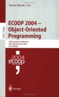 ECOOP 2004 - Object-Oriented Programming : 18th European Conference, Oslo, Norway, June 14-18, 2004, Proceedings (Lecture Notes in Computer Science) артикул 12645d.