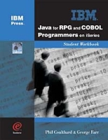 Java for RPG and COBOL Programmers on iSeries Student WorkBook артикул 12662d.