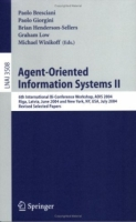 Agent-Oriented Information Systems II : 6th International Bi-Conference Workshop, AOIS 2004, Riga, Latvia, June 8, 2004 and New York, NY, USA, July 20, / Lecture Notes in Artificial Intelligence) артикул 12694d.