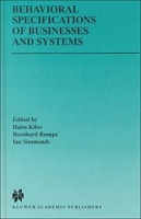 Behavioral Specifications of Businesses and Systems (THE KLUWER INTERNATIONAL SERIES IN ENGINEERING AND COMPUTER SCIENCE Volume 523) артикул 12706d.