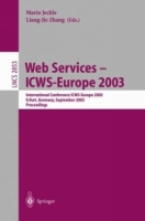Web Services - ICWS-Europe 2003 : International Conference ICWS-Europe 2003, Erfurt, Germany, September 23-24, 2003, Proceedings (Lecture Notes in Computer Science) артикул 12713d.