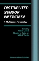 Distributed Sensor Networks : A Multiagent Perspective (Multiagent Systems, Artificial Societies, and Simulated Organizations) артикул 12716d.