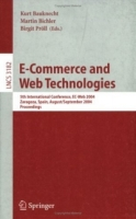 E-Commerce and Web Technologies : 5th International Conference, EC-Web 2004, Zaragoza, Spain, August 31-September 3, 2004, Proceedings (Lecture Notes in Computer Science) артикул 12733d.
