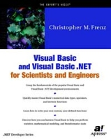 Visual Basic and Visual Basic NET for Scientists and Engineers артикул 12810d.