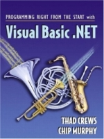 Programming Right from the Start With Visual Basic Net: Student артикул 12829d.