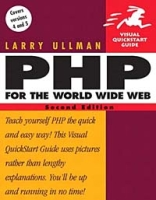PHP for the World Wide Web : Visual QuickStart Guide (2nd Edition) (Visual Quickstart Guides) артикул 12847d.