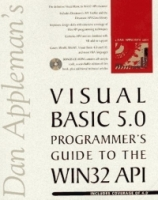 Dan Appleman's Visual Basic 5 0 Programmer's Guide to the Win32 Api артикул 12853d.