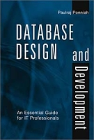 Database Design and Development: An Essential Guide for IT Professionals артикул 12864d.